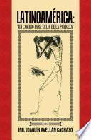 Libro de Latinoamrica: Un Camino Para Salir De La Pobreza