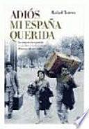 Libro de Adiós Mi España Querida