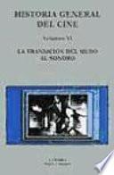Libro de Historia General Del Cine: La Transición Del Mundo Al Sonoro