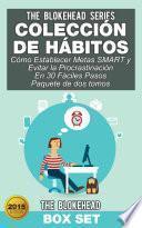 Libro de Colección De Hábitos/ Cómo Establecer Metas Smart Y Evitar La Procrastinación En 30 Fáciles Pasos