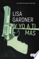 Libro de Y Yo A Ti Más (serie Agente Tessa Leoni 1)