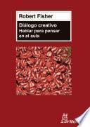 Libro de El Diálogo Creativo En El Aula
