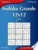 Libro de Sudoku Grande 12×12   Fácil   Volumen 16   276 Puzzles