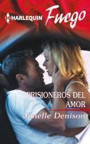 Libro de Prisioneros Del Amor