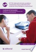 Libro de Aplicación De Tests, Pruebas Y Cuestionarios Para La Valoración De La Condición Física, Biológica Y Motivacional. Afda0210