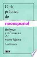 Libro de Guía Práctica De Neoespañol