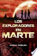 Libro de Los Exploradores En Marte