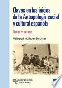 Libro de Claves En Los Inicios De La Antropología Social Y Cultural Española