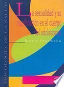 Libro de La Sexualidad Y Su Significación En El Cuerpo Del Adolescente