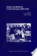 Libro de Health And Medicine In Rural Europe (1850 1945)