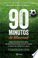 Libro de 90 Minutos De Libertad