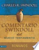 Libro de Comentario Swindoll Del Nuevo Testamento: Romanos