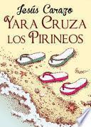 Libro de Yara Cruza Los Pirineos