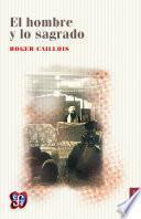 Libro de El Hombre Y Lo Sagrado
