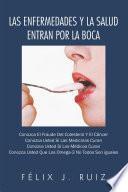Libro de Las Enfermedades Y La Salud Entran Por La Boca