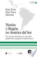 Libro de Nación Y Región En América Del Sur