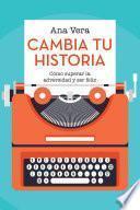 Libro de Cambia Tu Historia