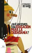 Libro de ¿qué Hacemos Con Educación Para La Ciudadanía?
