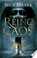 Libro de El Reino Del Caos (investigador Rai Rahotep 3)
