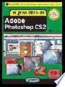 Libro de El Gran Libro De Photoshop Cs2