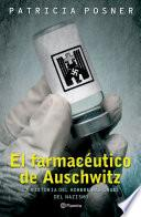 Libro de El Farmacéutico De Auschwitz