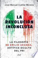 Libro de La Revolución Inconclusa