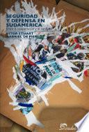 Libro de Seguridad Y Defensa En Sudamerica