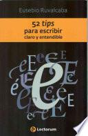 Libro de 52 Tips Para Escribir Claro Y Entendible
