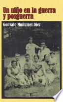 Libro de Un Niño En La Guerra Y Posguerra.