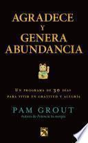 Libro de Agradece Y Genera Abundancia