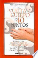 Libro de La Vuelta Al Cuerpo En 40 Puntos