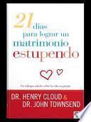 Libro de 21 Dias Para Lograr Un Matrimonio Estupendo