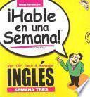 Libro de Hable En Una Semana Ingles Semana Tres