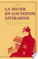 Libro de La Mujer En Los Textos Literarios