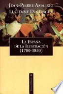 Libro de La España De La Ilustración, 1700 1833