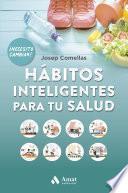 Libro de Hábitos Inteligentes Para Tu Salud