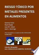 Libro de Riesgo Tóxico Por Metales Presentes En Los Alimentos