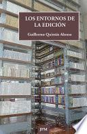 Libro de Los Entornos De La Edición