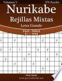 Libro de Nurikabe Rejillas Mixtas Impresiones Con Letra Grande   De Fácil A Difícil   Volumen 5   276 Puzzles