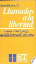 Libro de Llamados A La Libertad