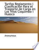 Libro de Tarifas Reglamento I Clasificacion Para El Trasporte De Carga En Los Vilos Coquimbo I Huasco