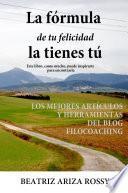 Libro de La Fórmula De Tu Felicidad La Tienes Tú