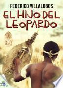 Libro de El Hijo Del Leopardo