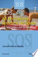 Libro de Sos… Mi Hermano Es Síndrome De Down