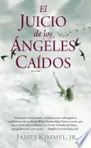 Libro de El Juicio De Los Angeles Caidos