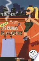 Libro de Las Rubias De 5th Avenue