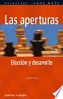 Libro de Las Aperturas. Elección Y Desarrollo