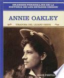 Libro de Annie Oakley: Tiradora Del Lejano Oeste: Annie Oakley: Wild West Sharpshooter