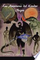 Libro de Las Aventuras Del Kondor Negro