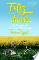Libro de Feliz Como Un Danés